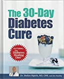 The 30-day Diabetes Cure (Featuring the Diabetes Healing Diet)