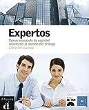 Expertos : Curso de español orientado al mundo del trabajo - Libro del alumno (1DVD + 1 CD audio)