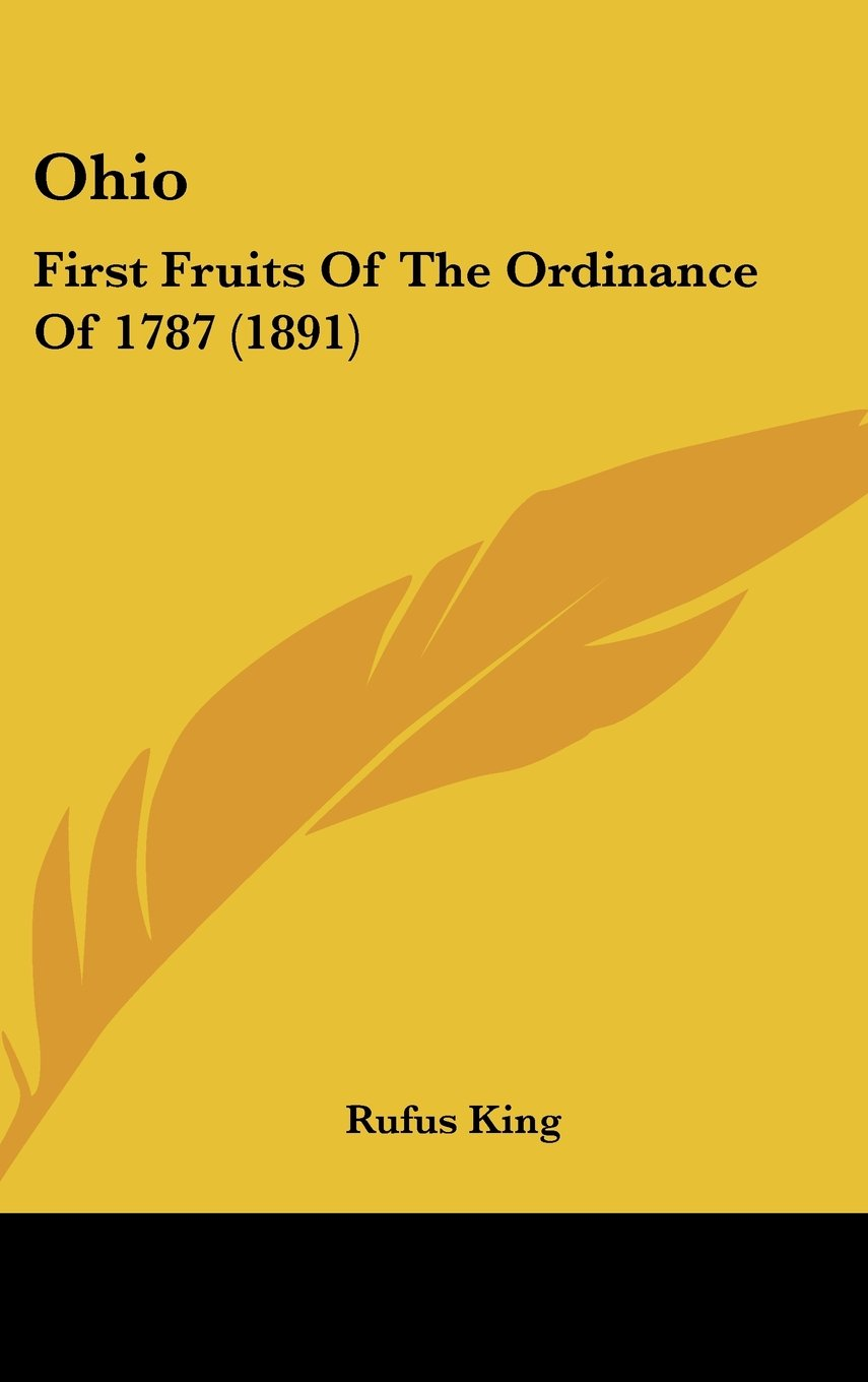 Download Ohio: First Fruits Of The Ordinance Of 1787 (1891) pdf epub