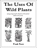 The Uses of Wild Plants, Frank Tozer, 0977348903