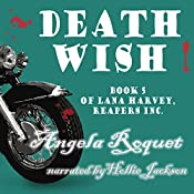 Death Wish: Lana Harvey, Reapers Inc., Book 5 | Angela Roquet