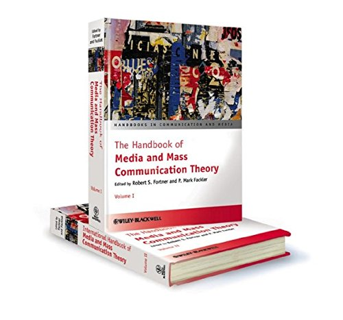 The Handbook of Media and Mass Communication Theory, 2 Volume Set (Handbooks in Communication and Media)