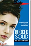 Booked Solid, Paul DiGrigoli, 0615349323