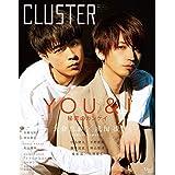 CLUSTER 大倉忠義 × 成田凌