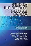 Handbook of Fluid, Electrolyte and Acid Base Imbalances (Nursing Reference)