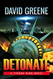 Front cover for the book Detonate by David Greene