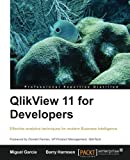 QlikView 11 for Developers: Effective analytics techniques for modern Business Intelligence
