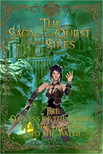 size 40 c3113 1a8c9 The Success of the Liaison for the Godless to the Water (The Saga of the  Quest to the Sires) (Volume 8) Paperback – December 6, 2015