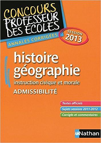 Télécharger en ligne HISTOIRE/GEO 2013 ADMISSIBILIT pdf, epub