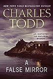 A False Mirror: An Inspector Ian Rutledge Mystery (Inspector Ian Rutledge Mysteries) by  Charles Todd in stock, buy online here