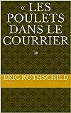 img - for   Les poulets dans le courrier   (German Edition) book / textbook / text book