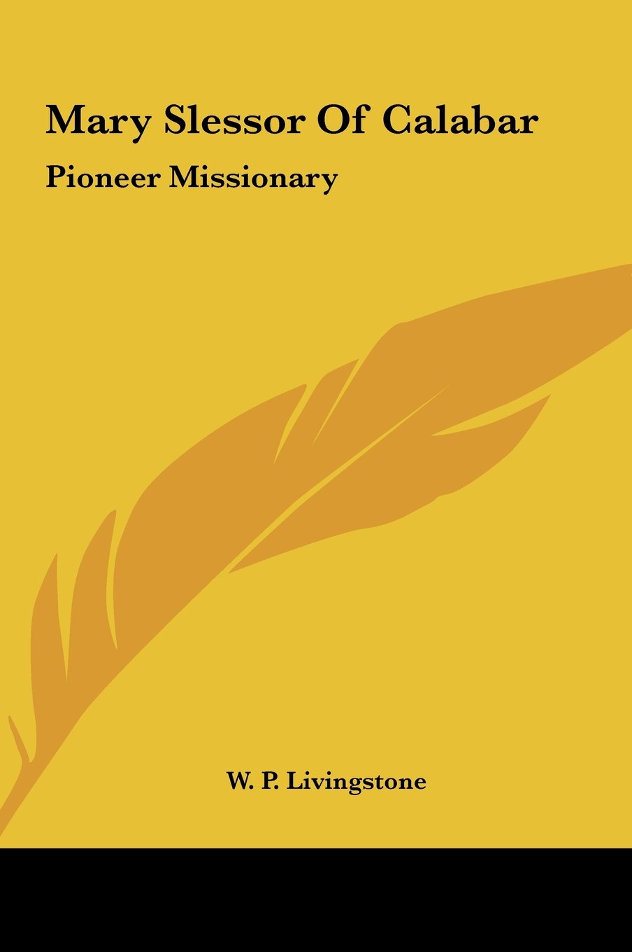 Download Mary Slessor Of Calabar: Pioneer Missionary PDF