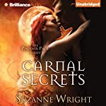 Carnal Secrets: The Phoenix Pack, Book 3 | Suzanne Wright