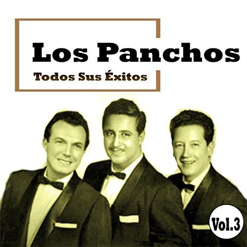 ... Los Panchos - Todos Sus Éxitos.