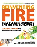 img - for Reinventing Fire: Bold Business Solutions for the New Energy Era book / textbook / text book