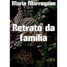 Retrato da família (Portuguese Edition)