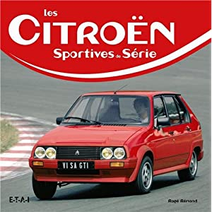 Livre Les Citroën : Sportives de série