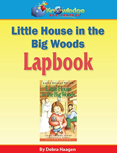 Little House in the Big Woods Lapbook - PRINTED (Little House In The Big Woods Lapbook)
