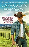 Toughest Cowboy in Texas (Happy, Texas)