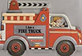 I Am a Fire Truck, Josephine Page, 0439916186