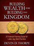 Free eBook - Building Wealth for Building the Kingdom