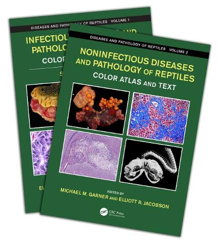Diseases and Pathology of Reptiles: Color Atlas and Text, Two Volume Set