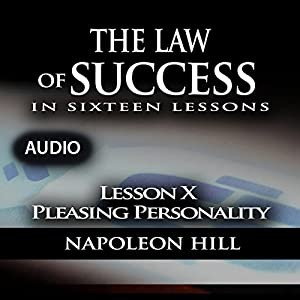 Law of Success - Lesson X - Pleasing Personality Audiobook