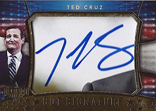 TED CRUZ Leaf Decision 2016 Politcs CUT SIGNATURE AUTOGRAPH (Republican Party) Gold Foil Parallel Extremely Rare Signed Collectible Political Trading Card from Leaf Decision 2016 (Series 2)