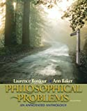 Philosophical Problems, Laurence BonJour and Ann Baker, 0205539378