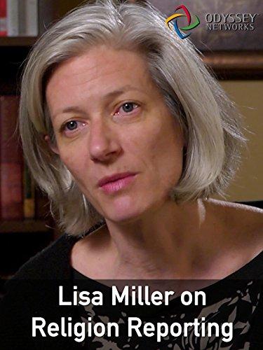 Clip: Lisa Miller on Religion Reporting