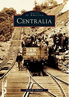 Early coal mining in the anthracite region pa images of america centralia pa images of america fandeluxe Gallery