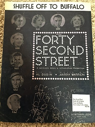 SHUFFLE OFF TO BUFFALO (Al Dubin and Harry Warren SHEET MUSIC) 1932 from the film FORTY SECOND STREET, Excellent condition. ()