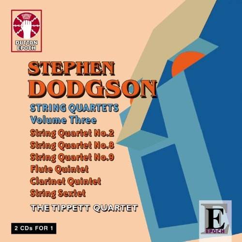 Dodgson: String Quartets Vol 3 By Tippett Quartet (2011-03-21)