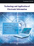 Technology and Application of Electronic Information 9781935068044