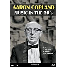 Aaron Copland - Music in the 20's