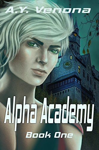Alpha Academy: Book One of The Omega Curse