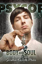 Body & Soul (PsyCop Book 3) (English Edition)