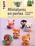 Miniatures en perles : Tellement kawaii