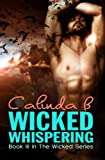 Wicked Whispering (The Wicked Series Book 3)
