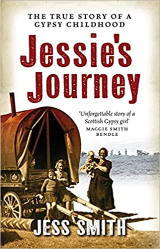 Jessies Journey: Autobiography of a Traveller Girl
