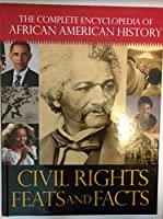 THE COMPLETE ENCYCLOPEDIA OF AFRICAN AMERICAN HISATORY