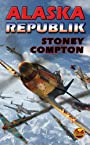 Alaska Republik (Russian Amerika Series Book 2)
