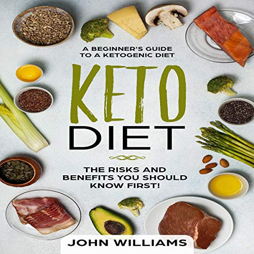 Pdf Fitness Keto Diet: The Risks and Benefits You Should Know First!: A Beginner's Guide to a Ketogenic Diet