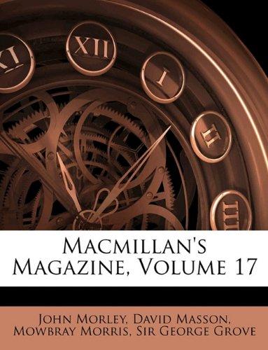 MacMillan's Magazine, Volume 17 ebook