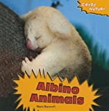 Albino Animals, Marie Racanelli, 1435898540