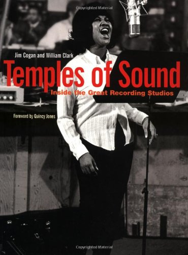 Temples of Sound: Inside the Great Recording Studios