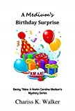 Bargain eBook - A Medium s Birthday Surprise