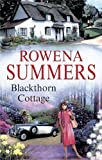 Front cover for the book Blackthorn Cottage by Rowena Summers