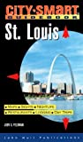 img - for City Smart: St. Louis (City-Smart Guidebook St. Louis) by Jody S. Feldman (2000-04-12) book / textbook / text book