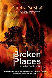 Broken Places: A Rachel Goddard Mystery #3 (Rachel Goddard Mysteries)